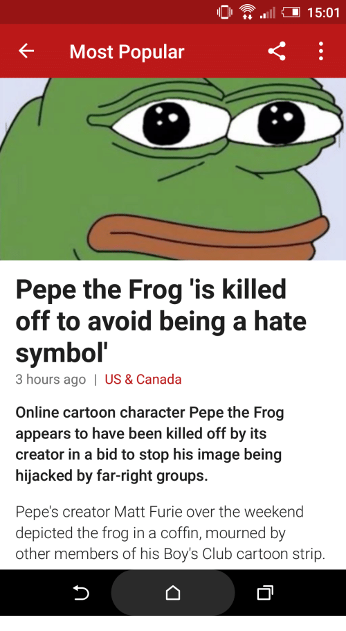 1501 Most Popular Pepe The Frog Is Killed Off To Avoid Being A Hate