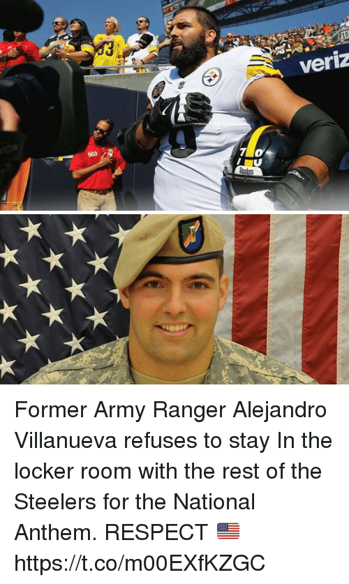 Memes, Respect, and National Anthem: 15  veriz  W/ 863 Former Army Ranger Alejandro Villanueva refuses to stay In the locker room with the rest of the Steelers for the National Anthem. RESPECT 🇺🇸 https://t.co/m00EXfKZGC