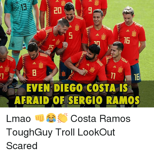 Lookout: 16  EVEN DIEGO COSTA IS  AFRAID OF SERGIO RAMOS Lmao 👊😂👏 Costa Ramos ToughGuy Troll LookOut Scared