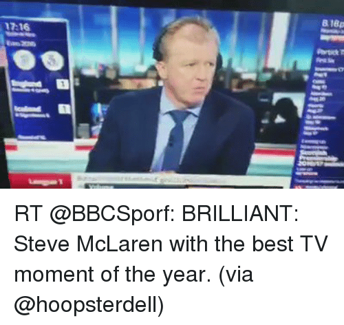 steve mclaren with the best tv moment of the year via hoopsterdell