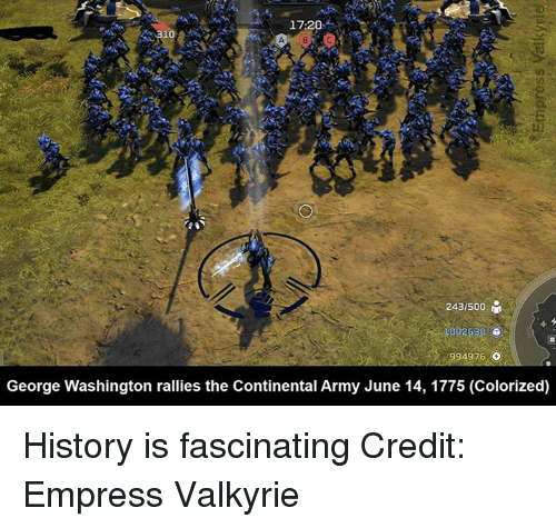 Halo, Army, and George Washington: 17:20  243/500  100263  4976  o  George Washington rallies the Continental Army June 14, 1775 (Colorized) History is fascinating  Credit: Empress Valkyrie