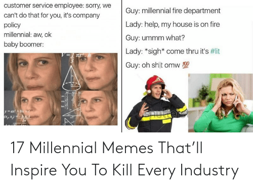 inspire: 17 Millennial Memes That'll Inspire You To Kill Every Industry