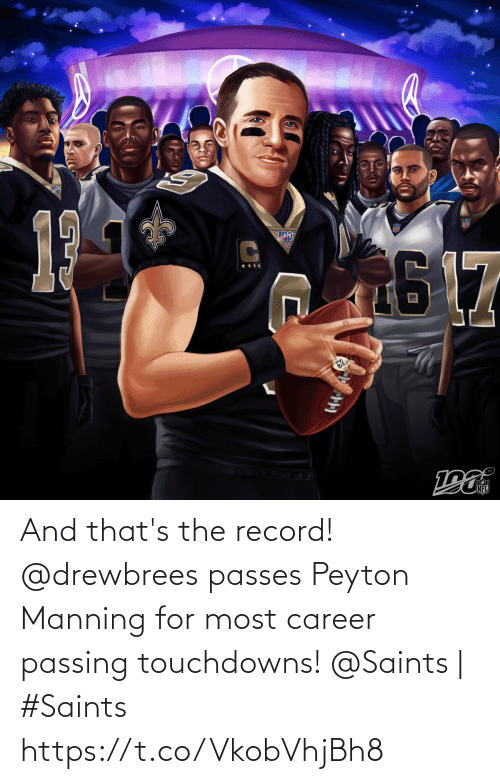 Peyton Manning: 17  NFL And that's the record! @drewbrees passes Peyton Manning for most career passing touchdowns!  @Saints | #Saints https://t.co/VkobVhjBh8
