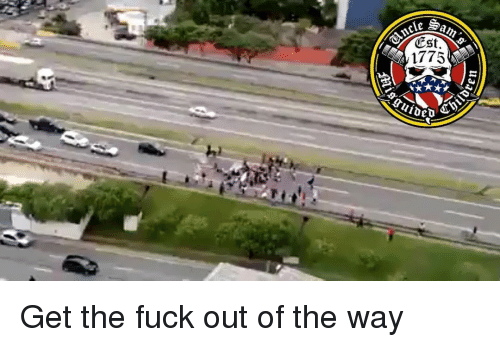 Memes, Fuck, and 🤖: 1775 Get the fuck out of the way