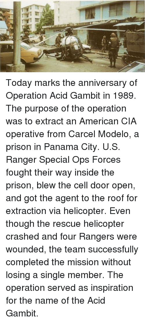 operation acid gambit essay Operation acid gambit operation acid gambit was a plan to retrieve kurt muse, an american civilian living in panama and widely reported to be a cia operative from the carcel modelo, a notorious prison in panama city muse had been arrested in 1989 for setting up covert anti-noriega radio transmissions in panama.