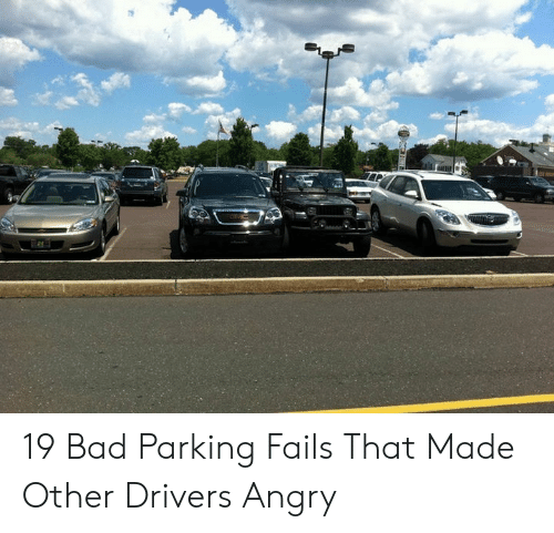 parking fails: 19 Bad Parking Fails That Made Other Drivers Angry