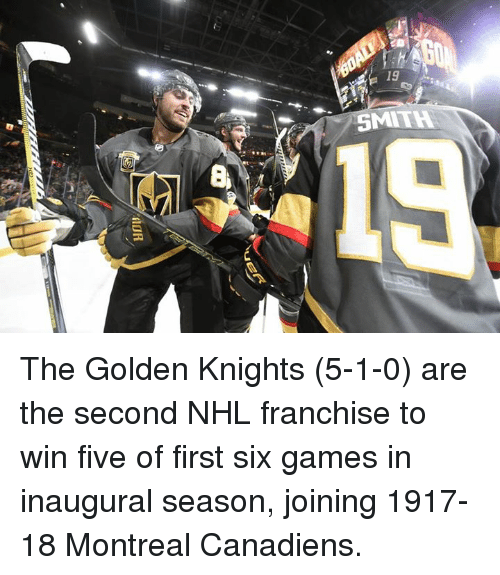 19 SMITH 19 8 the Golden Knights 5-1-0 Are the Second NHL Franchise to Win Five of First Six ...