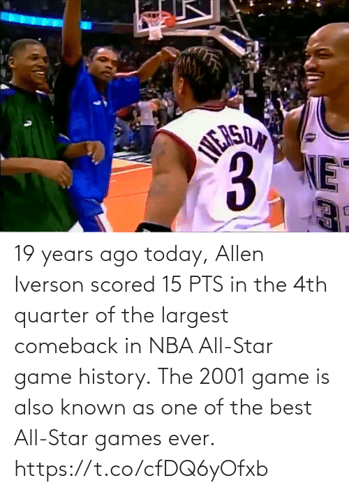 Largest: 19 years ago today, Allen Iverson scored 15 PTS in the 4th quarter of the largest comeback in NBA All-Star game history.  The 2001 game is also known as one of the best All-Star games ever.    https://t.co/cfDQ6yOfxb