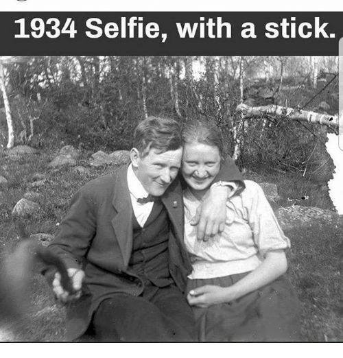 Memes, Selfie, and 🤖: 1934 Selfie, with a stick.