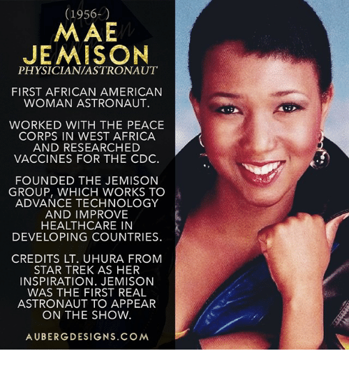 jemison women The day was september 12, 1992 it was a day that many stem enthusiasts and  black folks will never forget: the day mae jemison became the first woman of.