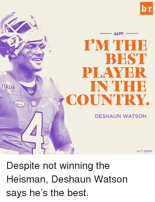 Espn, Sports, and Player: 1975  I'M THE  BEST  PLAYER  IN THE  COUNTRY.  DE SHAUN WATSON  H/T ESPN Despite not winning the Heisman, Deshaun Watson says he's the best.