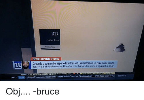 Countdown, Espn, and Memes: 1C17  Locker Room  DEVELOPING STORY  Grounds crew member reportedly witnessed odell Beckham Jr. punch hole in wall  ESPN's Sal Paolantonio: Beckham Jr, banged his head against a door  as n CFp NATIONAL CHAMPIONSHIP Presented  AT&T  COUNTDOWN TO KICKOFF  22 5220  EST  AFC MAE games Obj.... -bruce