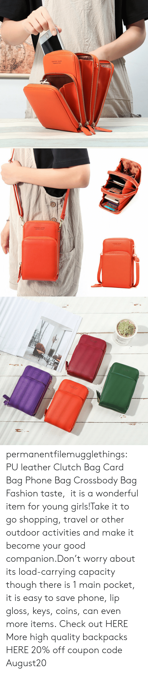lip: 1OREVER YOUN6  Orgnaly fom Kores   MOINING permanentfilemugglethings: PU leather Clutch Bag Card Bag Phone Bag Crossbody Bag Fashion taste, it is a wonderful item for young girls!Take it to go shopping, travel or other outdoor activities and make it become your good companion.Don't worry about its load-carrying capacity though there is 1 main pocket, it is easy to save phone, lip gloss, keys, coins, can even more items. Check out HERE More high quality backpacks HERE  20% off coupon code:August20