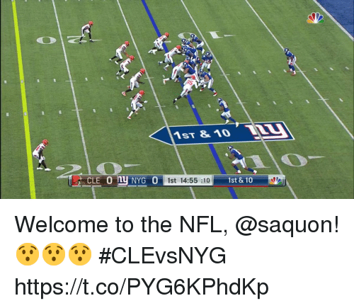 Memes, Nfl, and 🤖: 1ST &1O  1st 14:55:10  1st & 10 Welcome to the NFL, @saquon! 😯😯😯 #CLEvsNYG https://t.co/PYG6KPhdKp