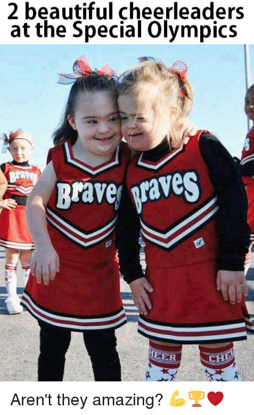 the specials: 2 beautiful cheerleaders  at the Special Olympics  A Brave Waves  HEER  CH Aren't they amazing? 💪🏆❤