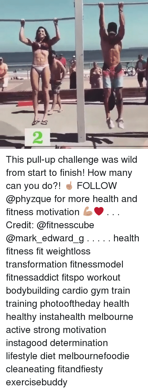 SIZZLE: 2 This pull-up challenge was wild from start to finish! How many can you do?! ☝? FOLLOW @phyzque for more health and fitness motivation ??❤️ . . . Credit: @fitnesscube @mark_edward_g . . . . . health fitness fit weightloss transformation fitnessmodel fitnessaddict fitspo workout bodybuilding cardio gym train training photooftheday health healthy instahealth melbourne active strong motivation instagood determination lifestyle diet melbournefoodie cleaneating fitandfiesty exercisebuddy