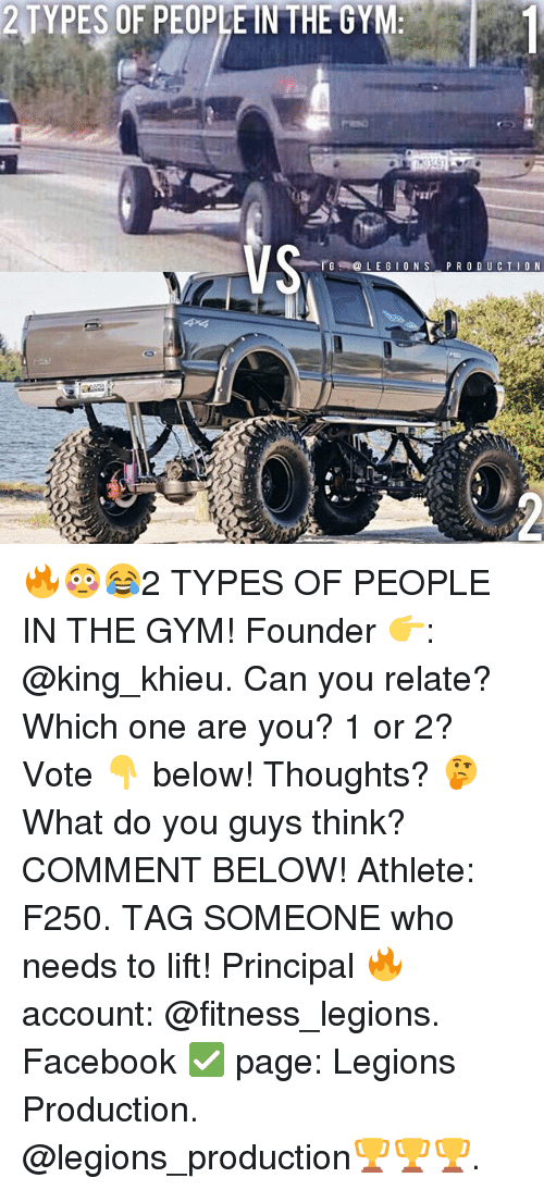 2 Types Of People: 2 TYPES OF PEOPLE IN THE GYM:  VS  -rB.1@ L E G 1 O N S-PRODUCTION 🔥😳😂2 TYPES OF PEOPLE IN THE GYM! Founder 👉: @king_khieu. Can you relate? Which one are you? 1 or 2? Vote 👇 below! Thoughts? 🤔 What do you guys think? COMMENT BELOW! Athlete: F250. TAG SOMEONE who needs to lift! Principal 🔥 account: @fitness_legions. Facebook ✅ page: Legions Production. @legions_production🏆🏆🏆.