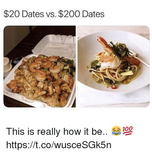Bailey Jay, How, and Dates: $20 Dates vs. $200 Dates This is really how it be.. 😂💯 https://t.co/wusceSGk5n
