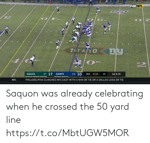 nfc east: 20  FOX NFL  1ST & T0  2.  4-11 10  8-7 17  1st & 10  EAGLES  GIANTS  3rd  2:16  15  PHILADELPHIA CLINCHES NFC EAST WITH A WIN OR TIE OR A DALLAS LOSS OR TIE  NFL Saquon was already celebrating when he crossed the 50 yard line https://t.co/MbtUGW5MOR