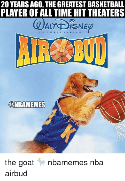 Basketball, Nba, and Sports: 20 YEARS AGO, THE GREATEST BASKETBALL  PLAYER OF ALL TIME HIT THEATERS  のALTDSNE  PICTURES P RESE N TS  @NBAMEM  ES the goat 🐐 nbamemes nba airbud