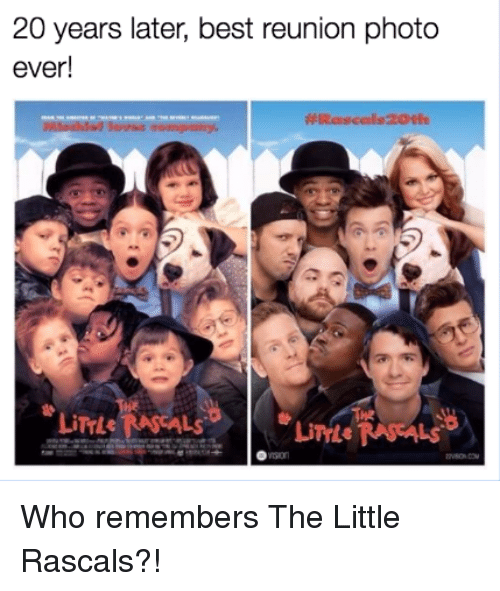 rascals: 20 years later, best reunion photo  ever!  LiTrLe Who remembers The Little Rascals?!