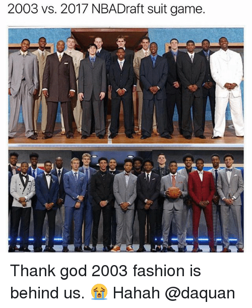 Daquan, Fashion, and God: 2003 vs. 2017 NBADraft suit game. Thank god 2003 fashion is behind us. 😭 Hahah @daquan