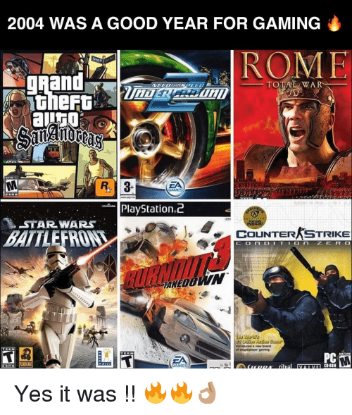 Counter Strikes: 2004 WAS A GOOD YEAR FOR GAMING  TOTAL WAR  R 3  ZA  GAMES  PlayStation  STAR WARS  COUNTER STRIKE  BATTLE  O n  a brand  singh player geming  MATURE  CD-ROH  ritma  VA I VE Yes it was !! 🔥🔥👌🏽