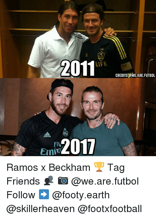 Adidas, Friends, and Life: 2011  LIFE  CREDITS @WE ARE.FUTBOL  adidas  2017 Ramos x Beckham 🏆 Tag Friends 👥 📷 @we.are.futbol Follow ➡ @footy.earth @skillerheaven @footxfootball