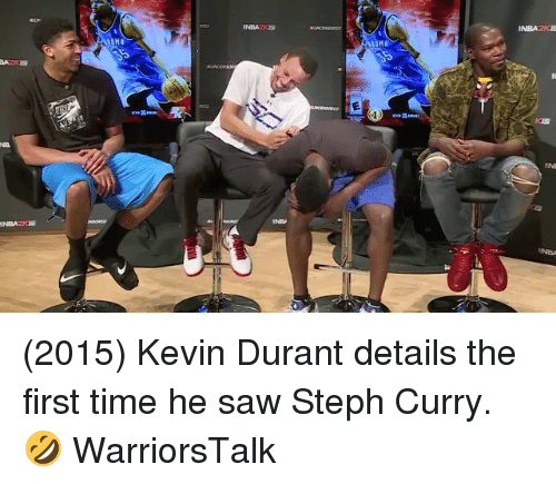 Stephe: (2015) Kevin Durant details the first time he saw Steph Curry. 🤣 WarriorsTalk