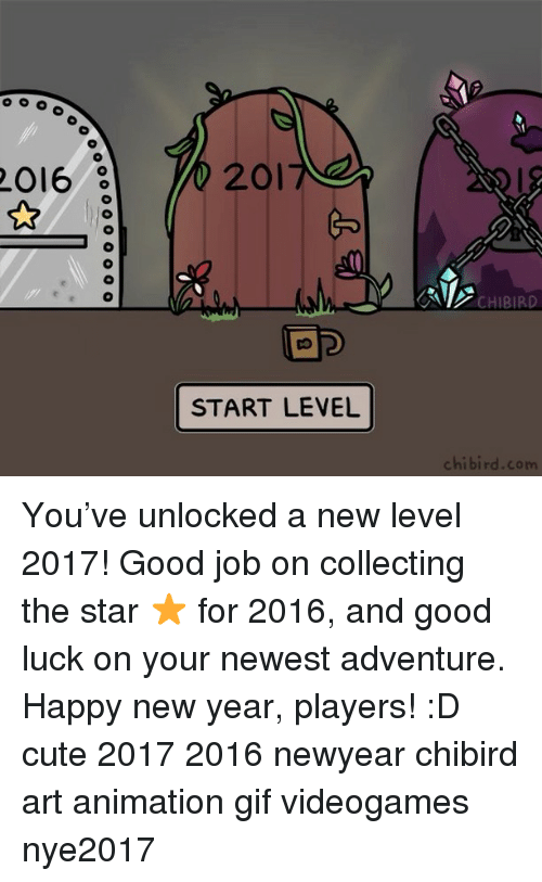 animated gif: 2016  201  START LEVEL  CHIBIRD  chi bird com You've unlocked a new level 2017! Good job on collecting the star ⭐️ for 2016, and good luck on your newest adventure. Happy new year, players! :D cute 2017 2016 newyear chibird art animation gif videogames nye2017