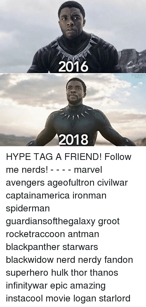 Spidermane: 2016  2018 HYPE TAG A FRIEND! Follow me nerds! - - - - marvel avengers ageofultron civilwar captainamerica ironman spiderman guardiansofthegalaxy groot rocketraccoon antman blackpanther starwars blackwidow nerd nerdy fandon superhero hulk thor thanos infinitywar epic amazing instacool movie logan starlord