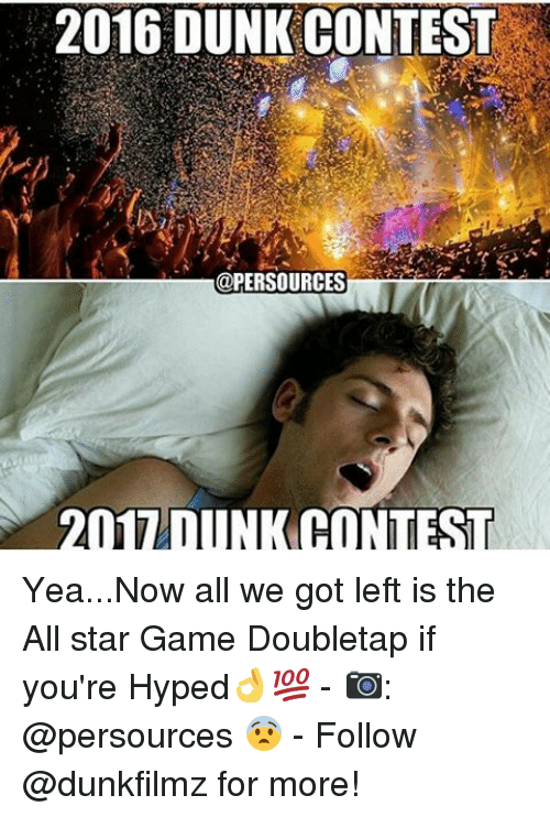 All Star, Dunk, and Memes: 2016 DUNK CONTEST  @PERSOURCES  ATI  CONTEST Yea...Now all we got left is the All star Game Doubletap if you're Hyped👌💯 - 📷: @persources 😨 - Follow @dunkfilmz for more!