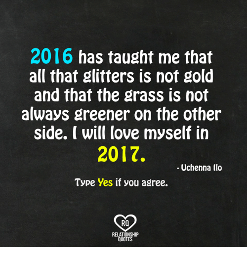 2016 Has Taught Me That All That Glitters Is Not Gold and That the ...