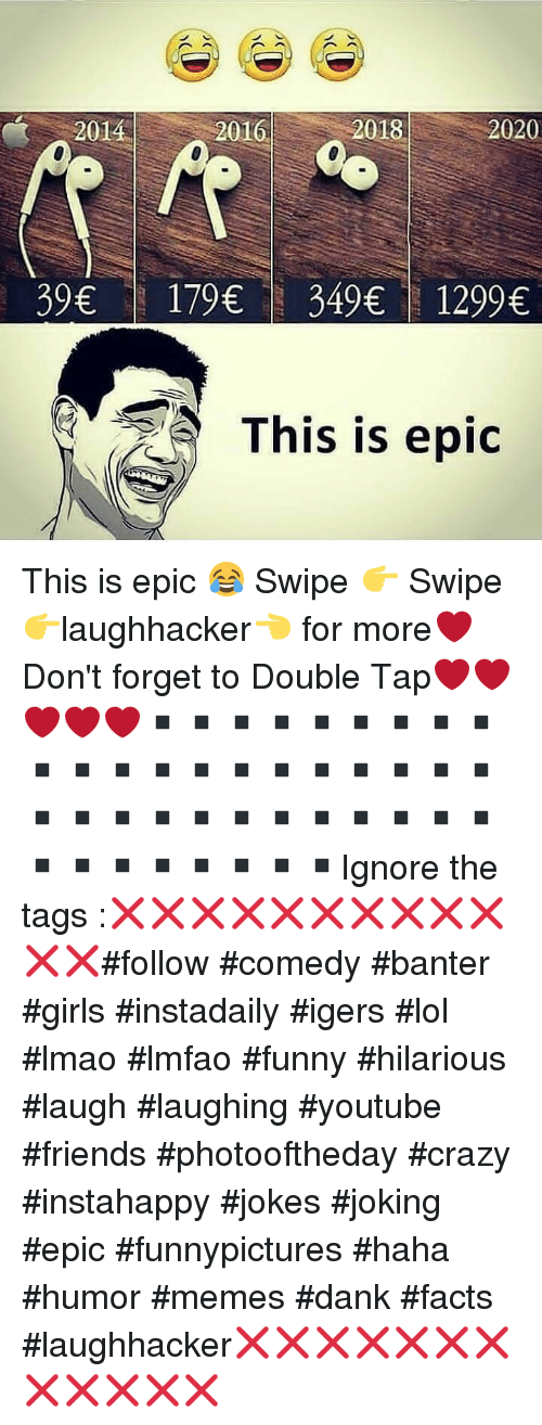 Funny Hilarious: 20162  2016  2018  2020  39 179349 1299  This is epic This is epic 😂 Swipe 👉 Swipe 👉laughhacker👈 for more❤Don't forget to Double Tap❤❤❤❤❤▪▪▪▪▪▪▪▪▪▪▪▪▪▪▪▪▪▪▪▪▪▪▪▪▪▪▪▪▪▪▪▪▪▪▪▪▪▪▪▪▪Ignore the tags :❌❌❌❌❌❌❌❌❌❌❌❌#follow #comedy #banter #girls #instadaily #igers #lol #lmao #lmfao #funny #hilarious #laugh #laughing #youtube #friends #photooftheday #crazy #instahappy #jokes #joking #epic #funnypictures #haha #humor #memes #dank #facts #laughhacker❌❌❌❌❌❌❌❌❌❌❌❌
