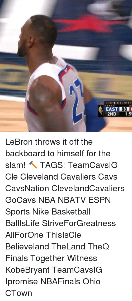 All Star, Basketball, and Cavs: 2017 ALL STAR  EAST 88  2ND  1:5 LeBron throws it off the backboard to himself for the slam! 🔨 TAGS: TeamCavsIG Cle Cleveland Cavaliers Cavs CavsNation ClevelandCavaliers GoCavs NBA NBATV ESPN Sports Nike Basketball BallIsLife StriveForGreatness AllForOne ThisIsCle Believeland TheLand TheQ Finals Together Witness KobeBryant TeamCavsIG Ipromise NBAFinals Ohio CTown