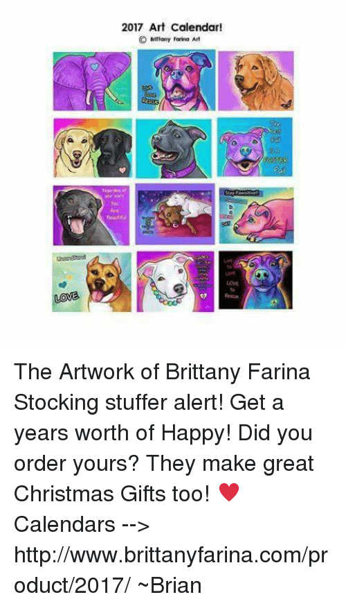 The artwork of brittany farinastocking stuffer alert get a years worth