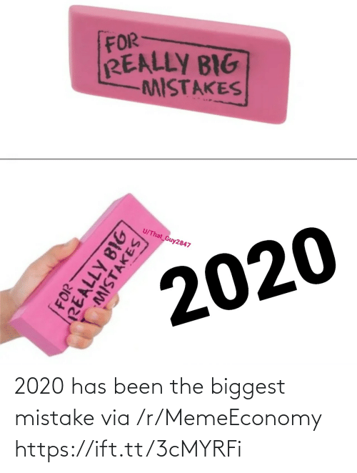 Has Been: 2020 has been the biggest mistake via /r/MemeEconomy https://ift.tt/3cMYRFi