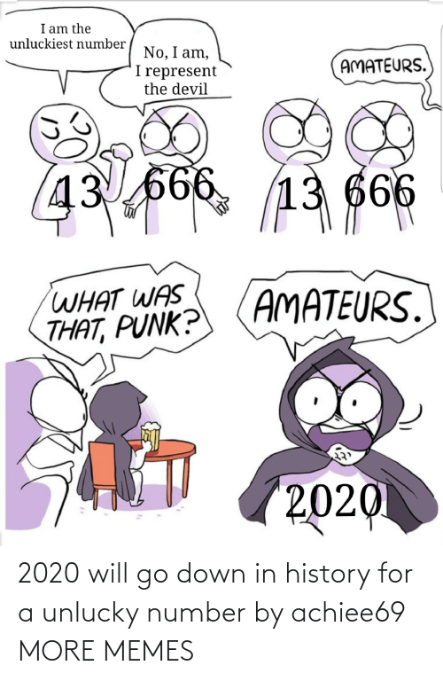 History: 2020 will go down in history for a unlucky number by achiee69 MORE MEMES