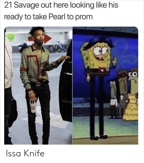 Issa Knife: 21 Savage out here looking like his  ready to take Pearl to prom  Co  CO Issa Knife