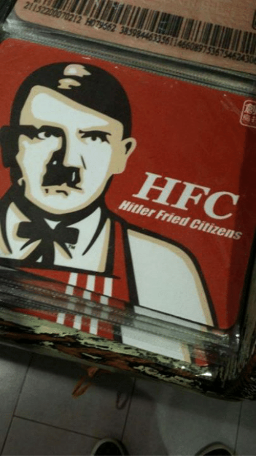 Hitler, Dank Memes, and  Fry: 211  12 H079562 38598446335611  753675462430  HFC  Hitler Fried Citizens