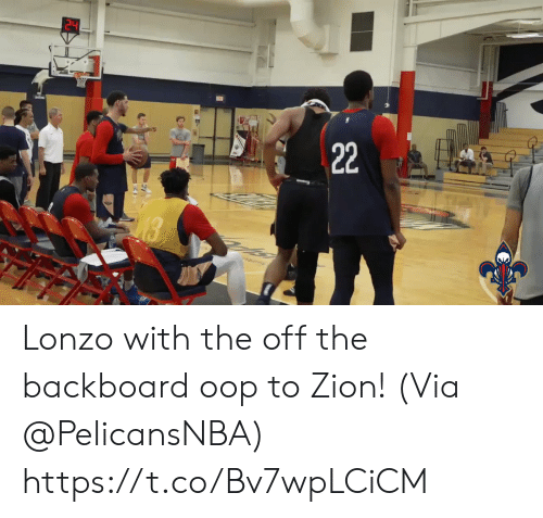 zion: 22  18 Lonzo with the off the backboard oop to Zion!   (Via @PelicansNBA) https://t.co/Bv7wpLCiCM