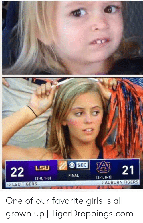 lsu tigers: 22 L, A  FINAL  (2-1,0-11  7 AUBURN TIGERS  (3-0, 1-01  12 LSU TIGERS One of our favorite girls is all grown up | TigerDroppings.com