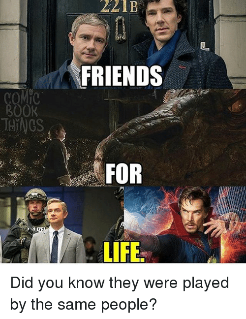 Friends, Life, and Memes: 221B  FRIENDS  B00K  THNGS  FOR  LIFE Did you know they were played by the same people?