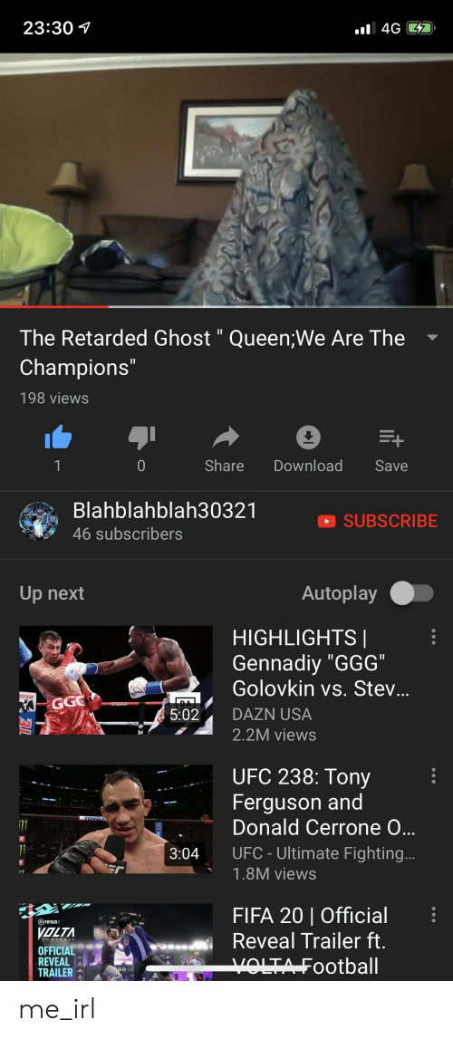 """tecate: 23:30  4G CD  The Retarded Ghost"""" Queen;We Are The  Champions""""  II  II  198 views  Share  Download  Save  00  1  Blahblahblah30321  SUBSCRIBE  46 subscribers  Autoplay  Up next  HIGHLIGHTS