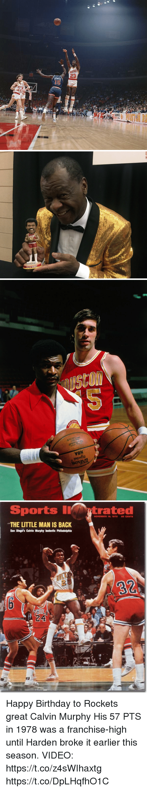 Birthday, Memes, and Sports: 23  NOWRO   NStOi  CTON  VBN  10  uovam   Sports Iytrated  THE LITTLE MAN IS BACK  San Diego's Calvin Murphy bedevils Philadelphla  24 Happy Birthday to Rockets great Calvin Murphy His 57 PTS in 1978 was a franchise-high until Harden broke it earlier this season.   VIDEO: https://t.co/z4sWIhaxtg https://t.co/DpLHqfhO1C