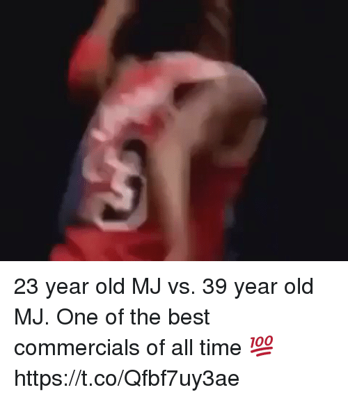 Best Commercials: 23 year old MJ vs. 39 year old MJ. One of the best commercials of all time 💯 https://t.co/Qfbf7uy3ae