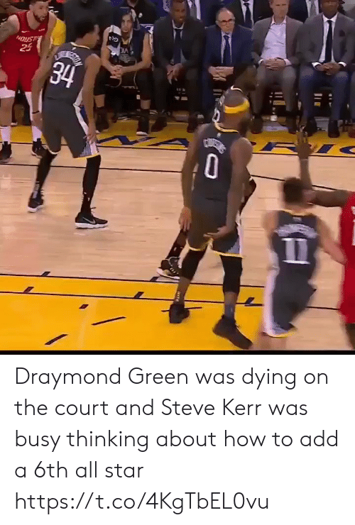 Draymond Green: 24  34 Draymond Green was dying on the court and Steve Kerr was busy thinking about how to add a 6th all star https://t.co/4KgTbEL0vu