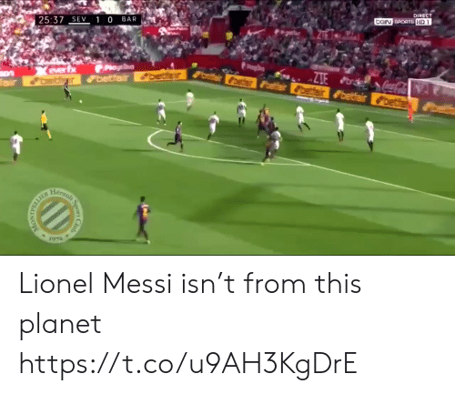 gin: 25:37  1 0 BAR  DIRECT  GIN SPORTS  3 Lionel Messi isn't from this planet https://t.co/u9AH3KgDrE