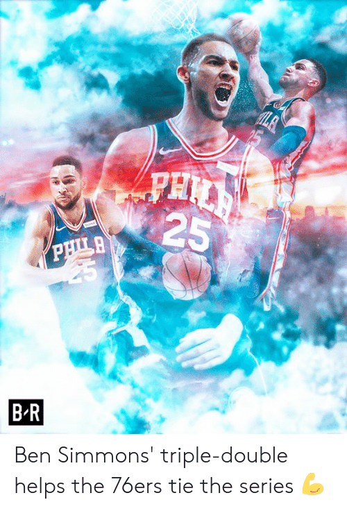 Philadelphia 76ers, Helps, and Double: 25  BR Ben Simmons' triple-double helps the 76ers tie the series 💪