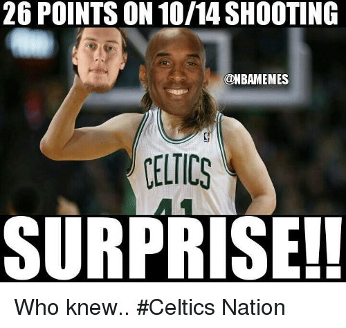 Nba, Celtics, and Who: 26 POINTS ON 10/14 SHOOTING  @NBAMEMES  VELICS  SURPRISE!! Who knew.. #Celtics Nation